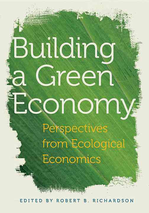 Building a Green Economy By Richardson, Robert B.